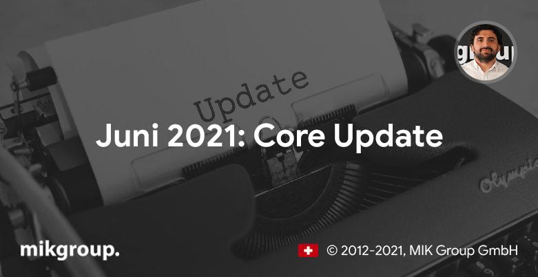 Juni 2021: Google Core Update